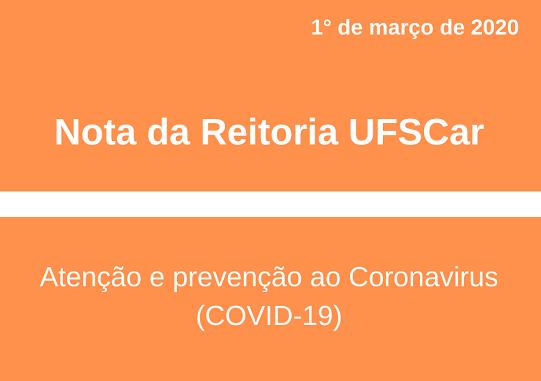 Nota da Reitoria UFSCar - Atenção e prevenção ao Coronavirus (COVID-19)