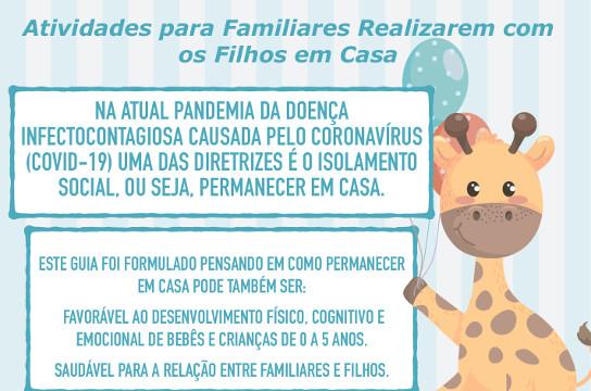 Material sugere atividades para familiares e crianças até 5 anos (Foto: Reprodução)