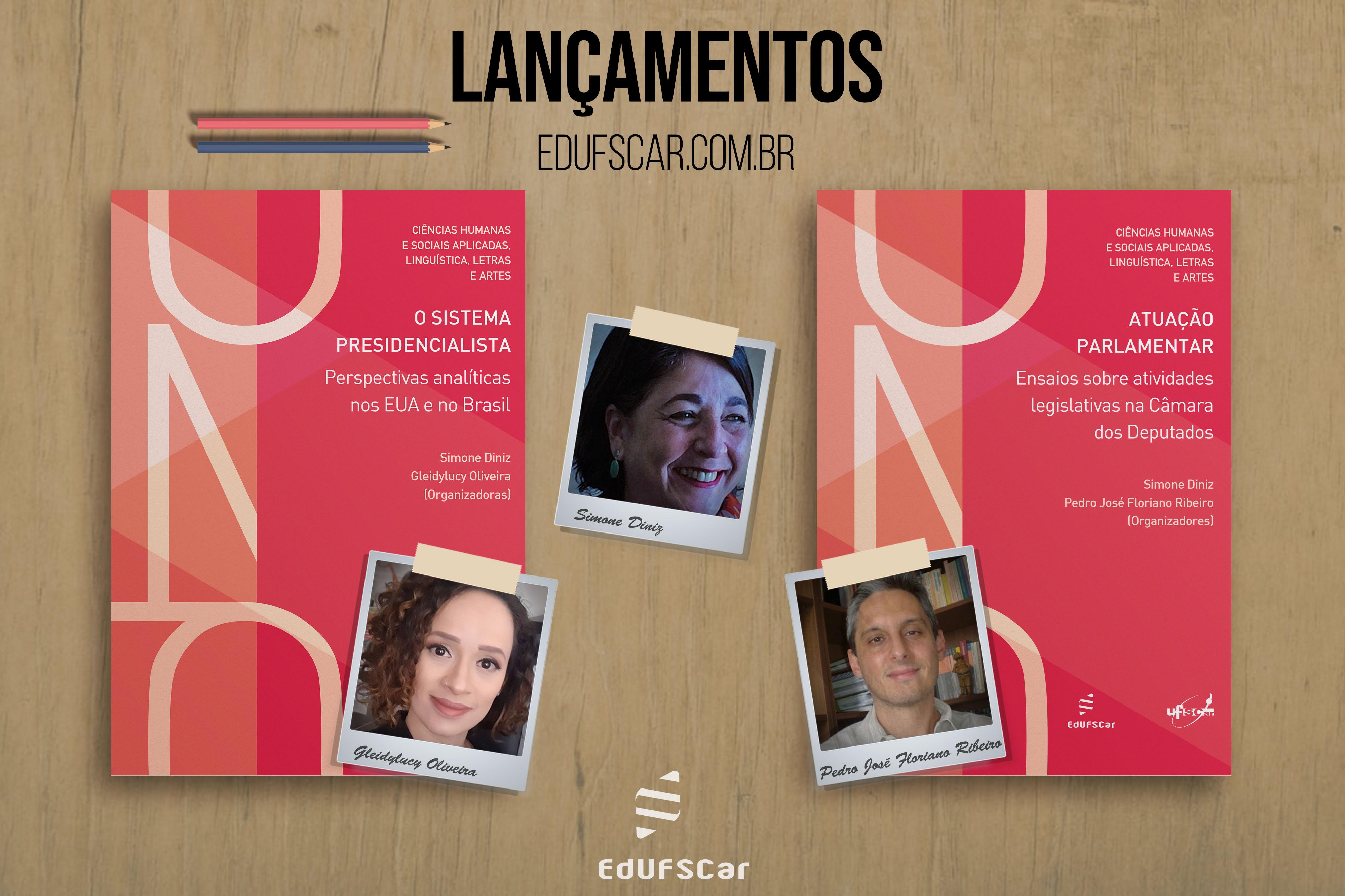 Docentes lançam livros sobre presidencialismo e atuação parlamentar