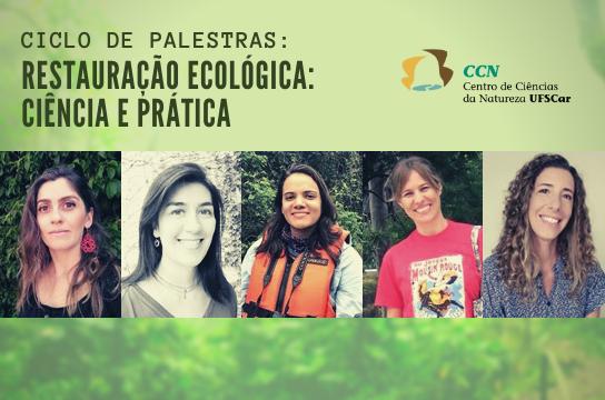 Ciclo de palestras online aborda restauração ecológica